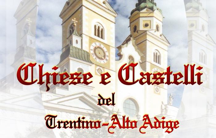 Chiese e castelli del Trentino Alto-Adige - G1